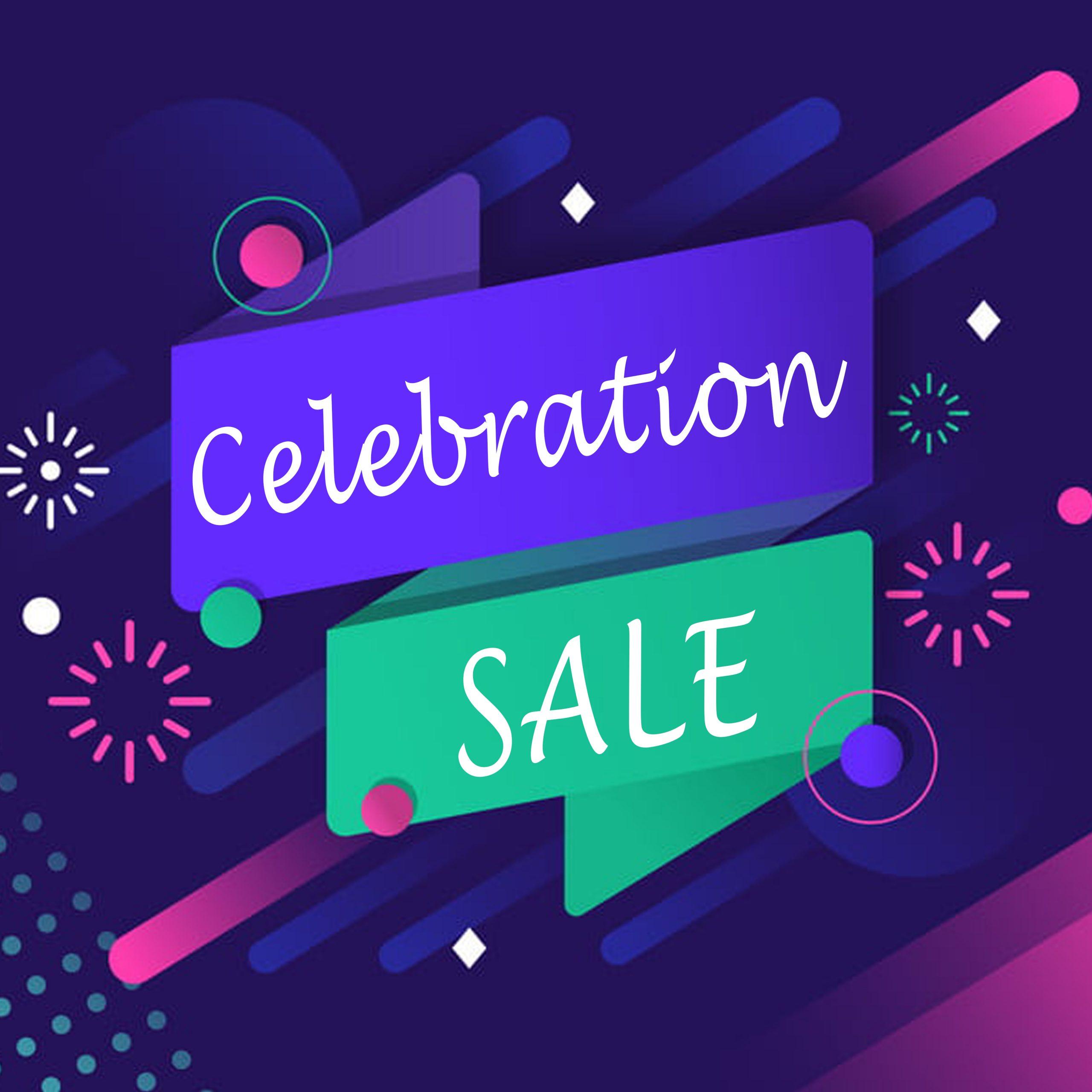 Celebration Sale!