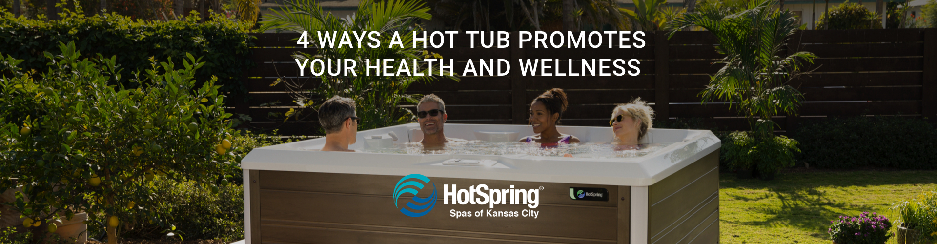 4 Ways a Hot Tub Promotes Your Health and Wellness