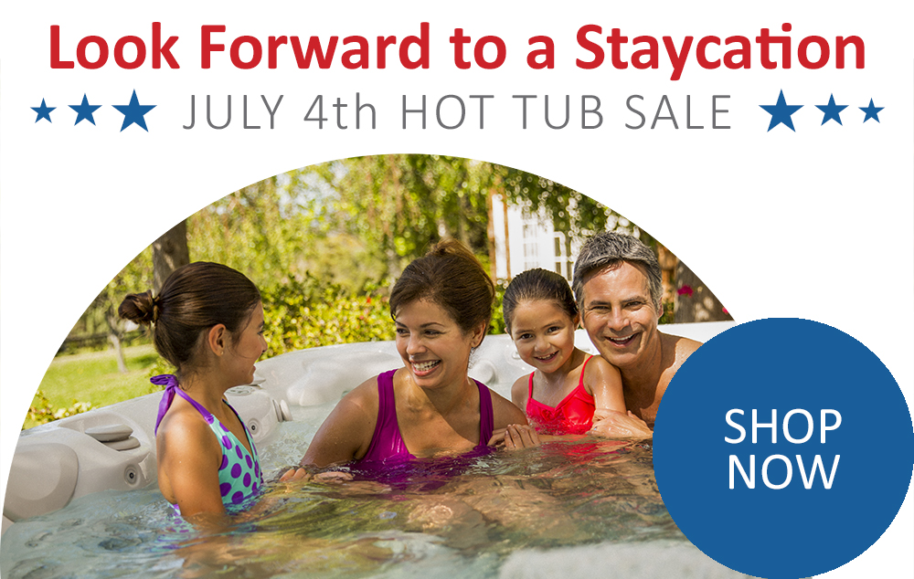July 4th hot tub Staycation sale