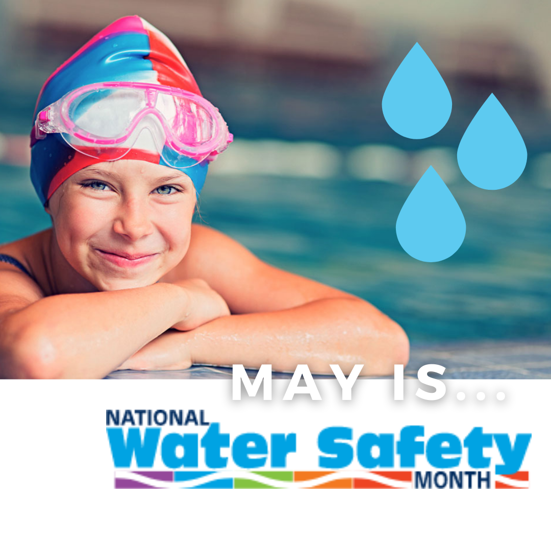 Celebrate National Water Safety Month