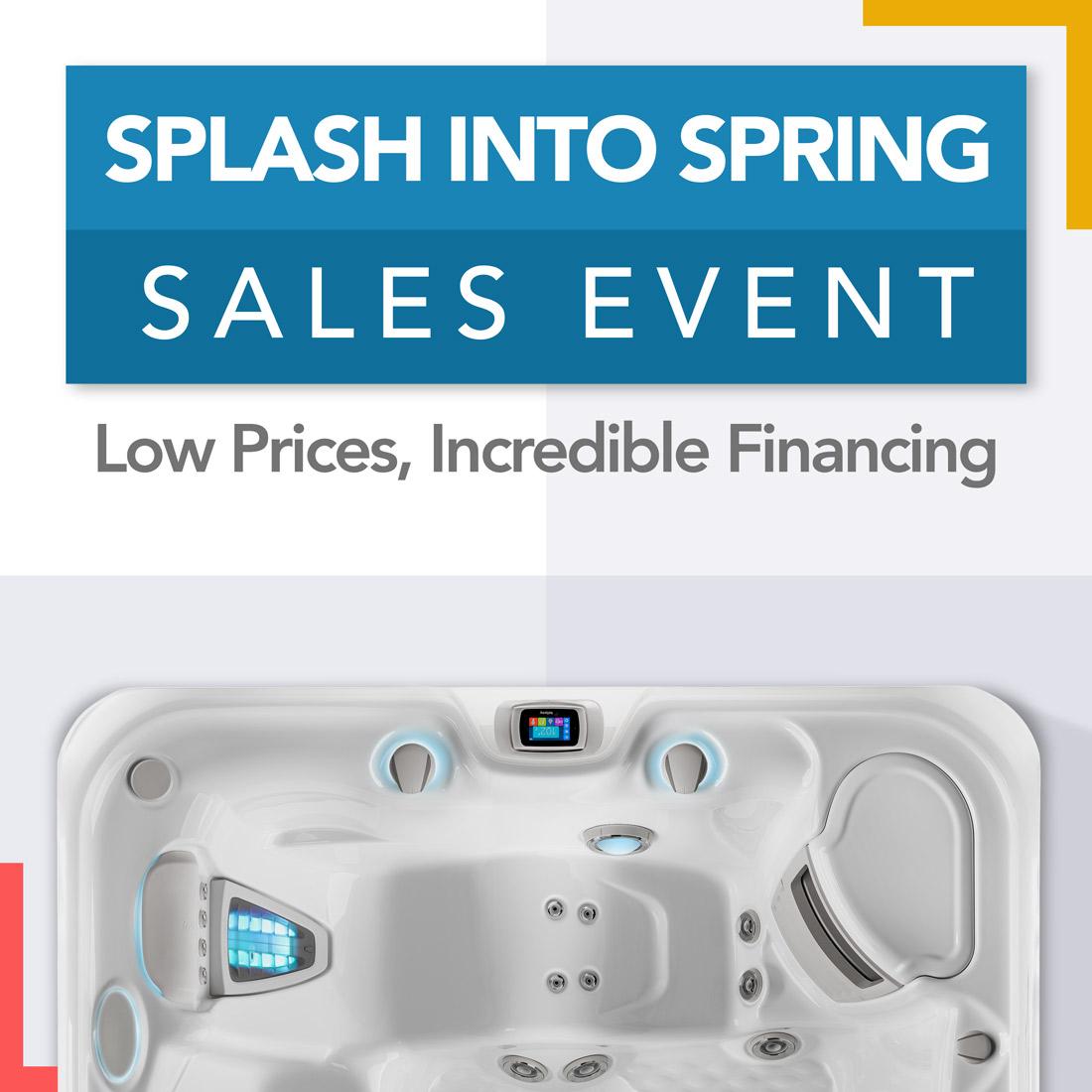 Splash Into Spring Savings Event