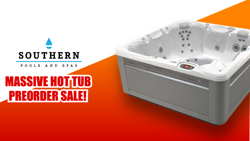 Massive Hot Tub Preorder Sale!
