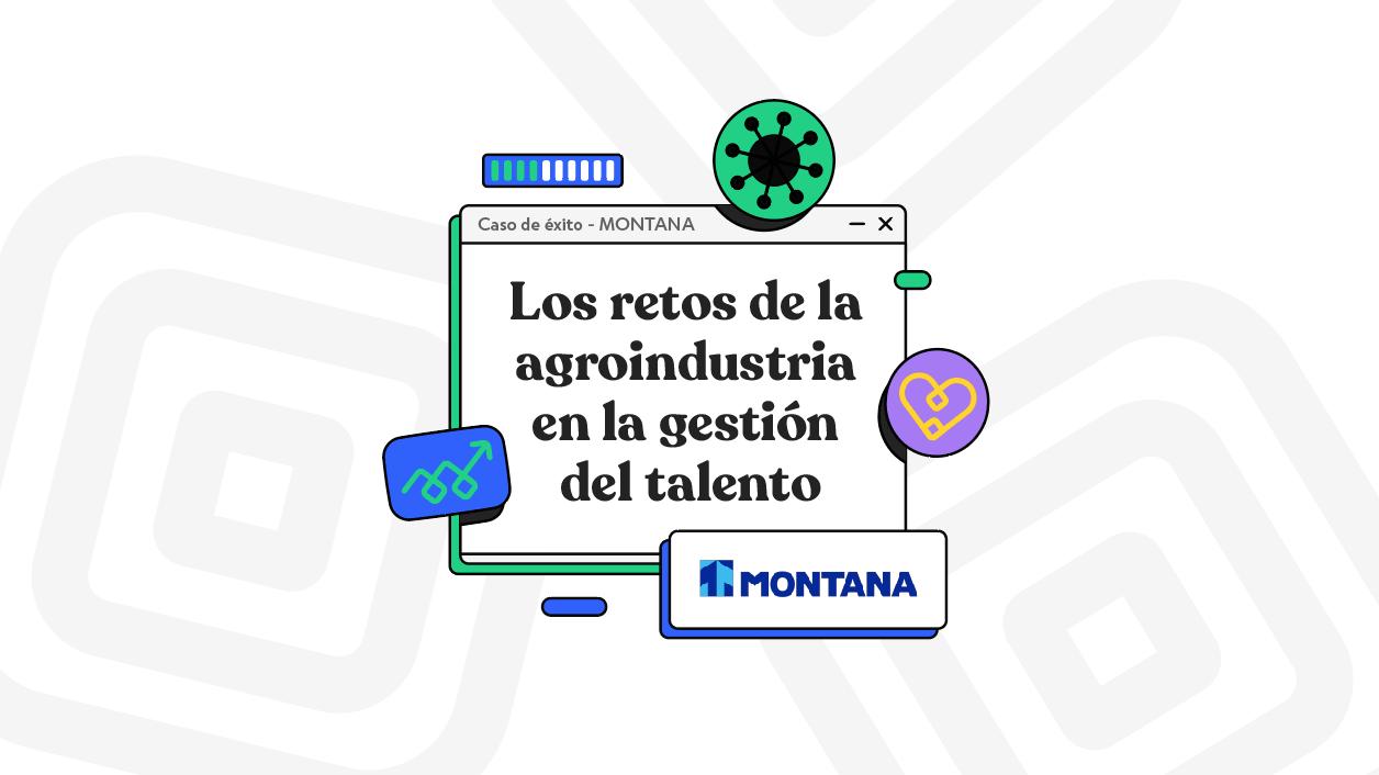 Los retos de la agroindustria  en la gestión del talento