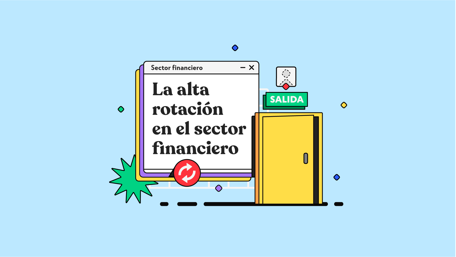 La alta rotación en el sector financiero