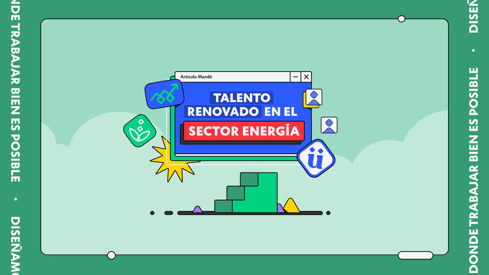 Talento renovado en el sector energía