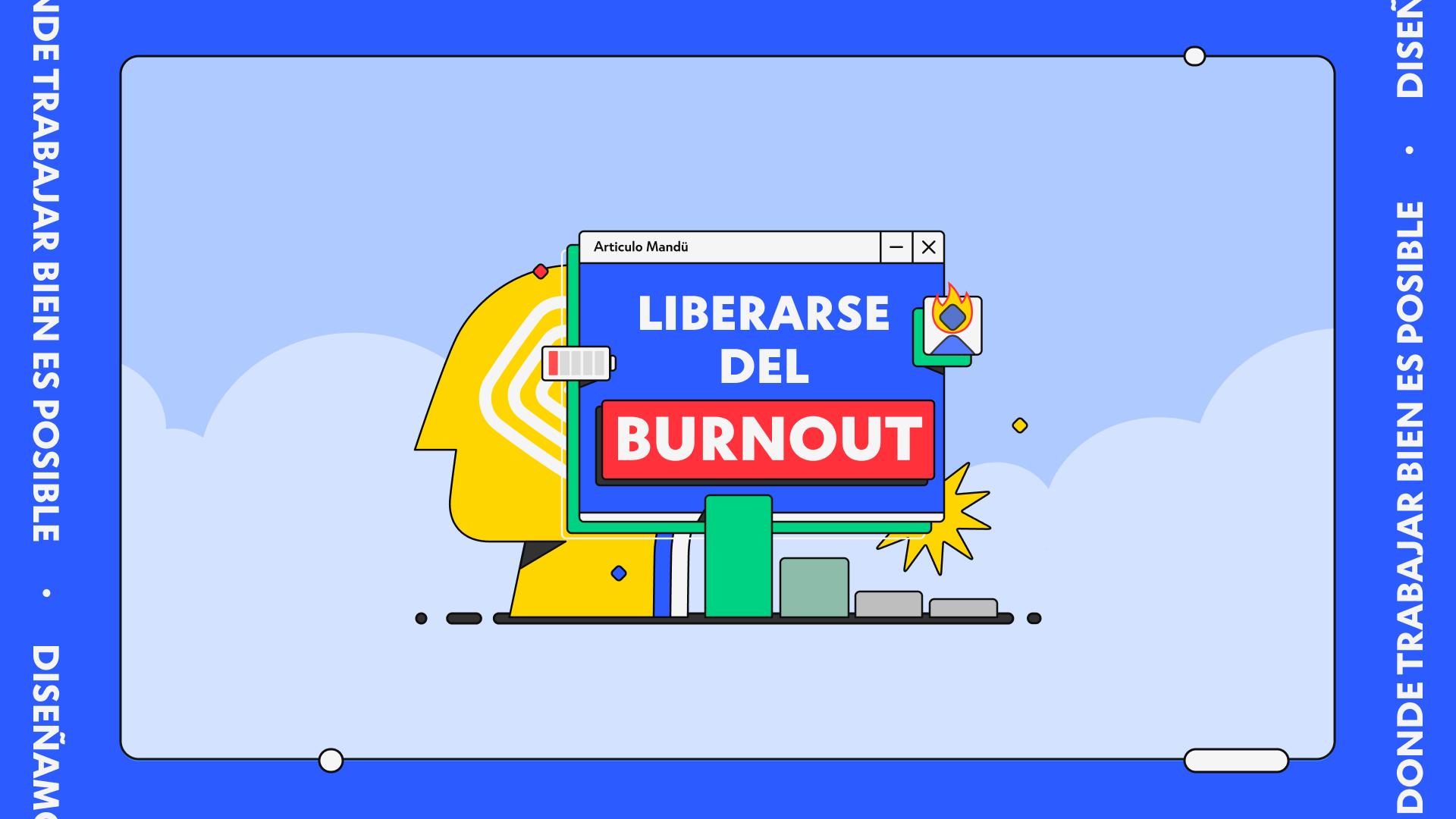 Liberarse del burnout