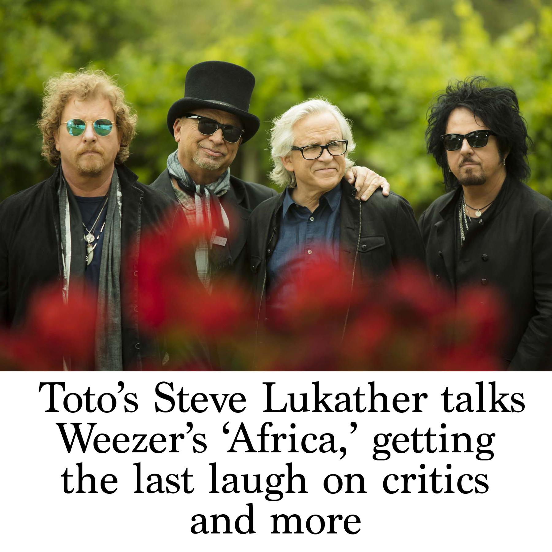 Toto's Steve Lukather talks Weezer's 'Africa,' getting the