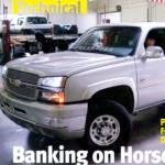 Banking on Horsepower