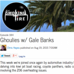 Listen to Gale Banks on The Smoking Tire Podcast