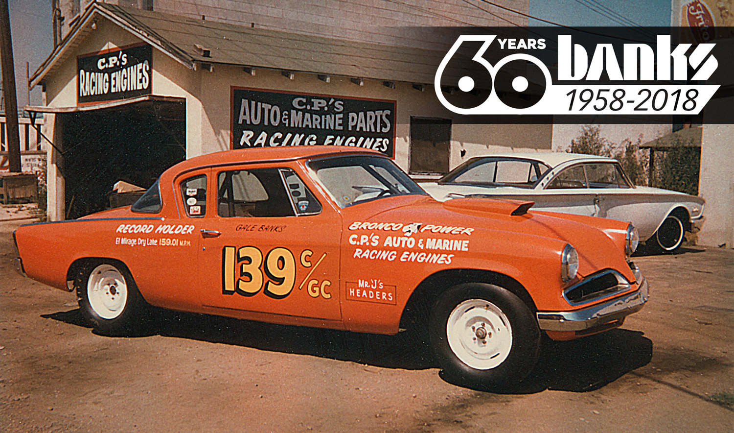 Banks Power 60th Anniversary - Studebaker in front of Original Shop
