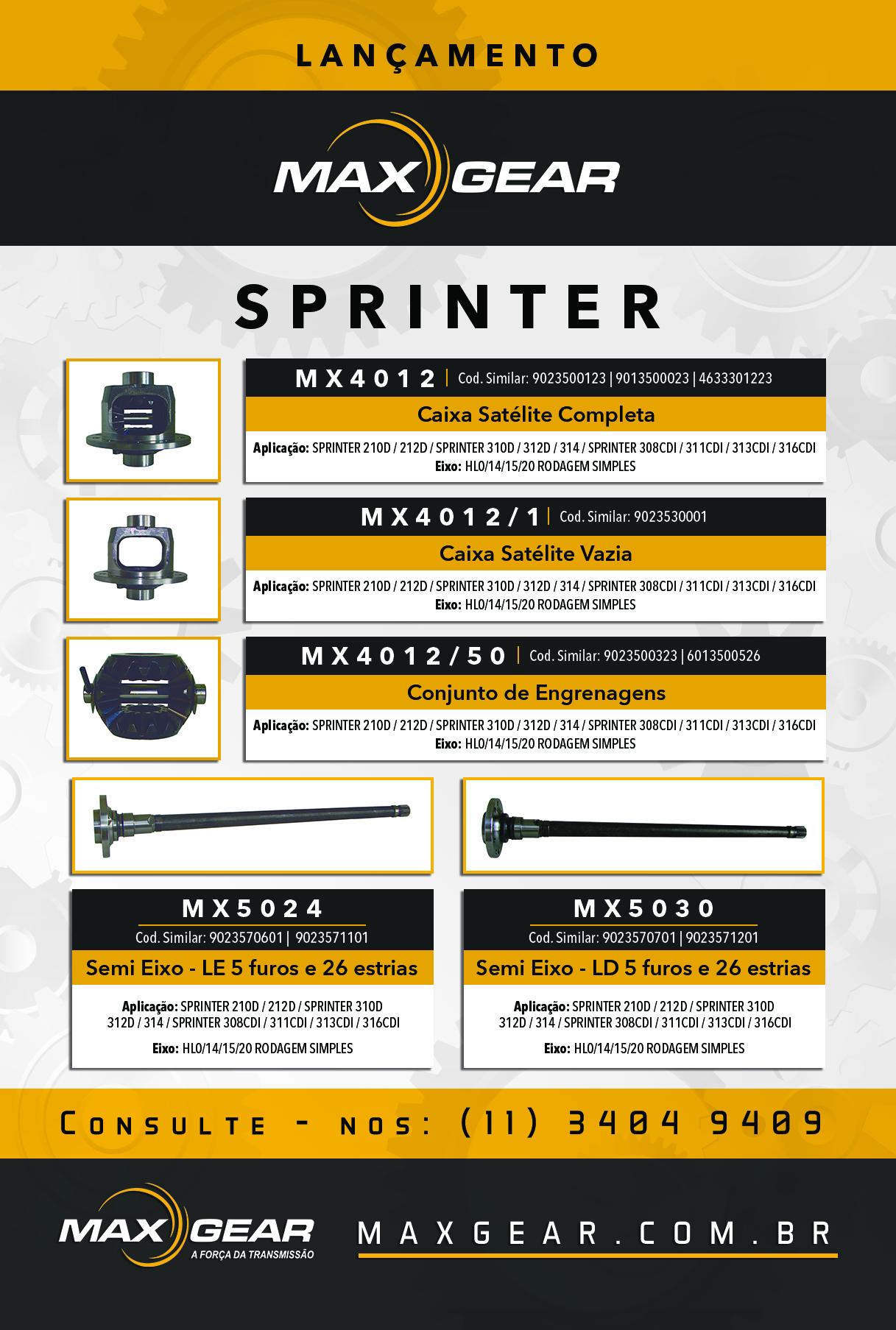 SPRINTER 210D / 212D / SPRINTER 310D / 312D / 314 / SPRINTER 308CDI / 311CDI / 313CDI / 316CD – EIXO: HL0/14/15/20 RODAGEM SIMPLES