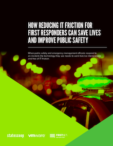 StateScoop eBook on reducing IT friction for first responders