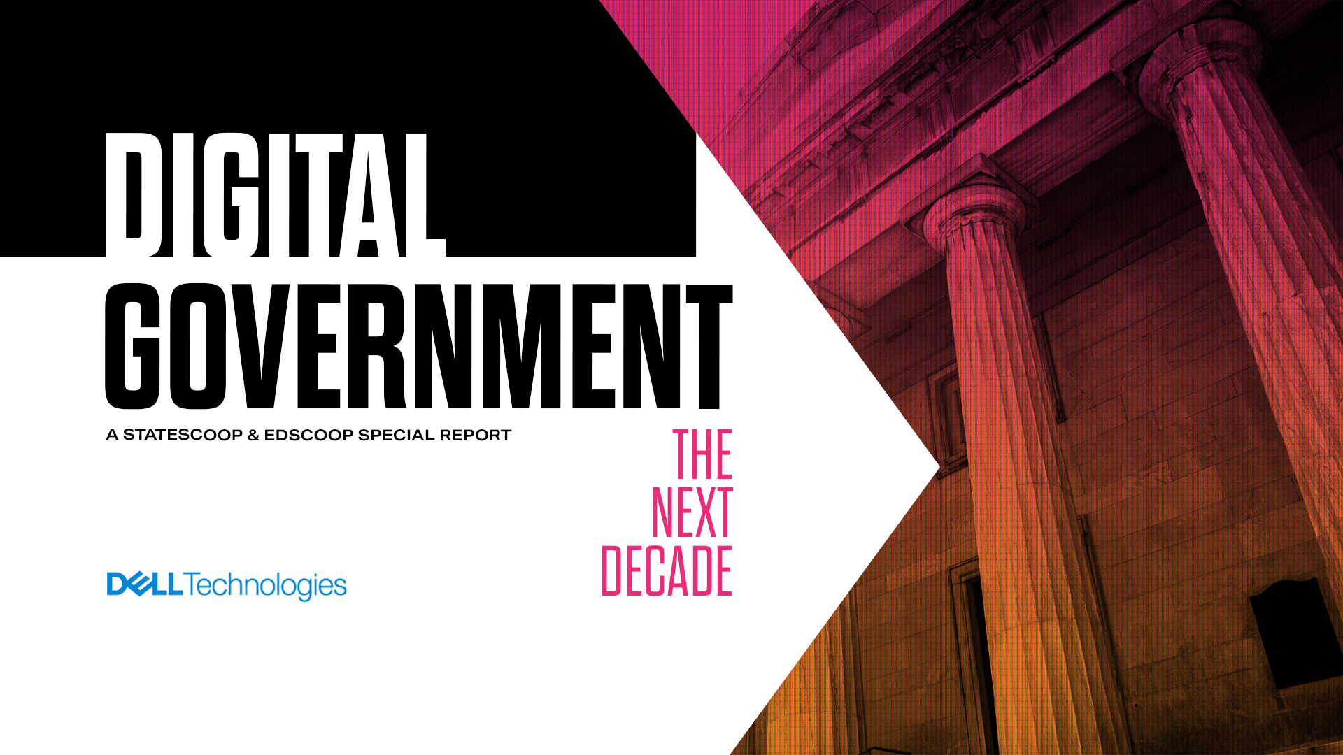 Digital Government: The Next Decade — A StateScoop Special Report