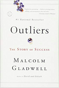 Outliers: The Story of Success by Malcom Gladwell