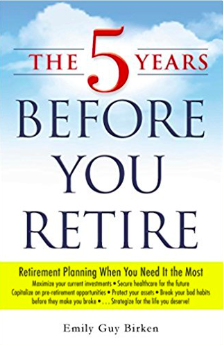 Buy The 5 Years Before You Retire on Amazon
