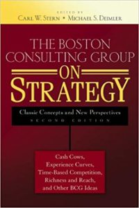 The Boston Consulting Group on Strategy by Boston Consulting Group