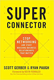 Superconnector by Scott Gerber, Ryan Paugh
