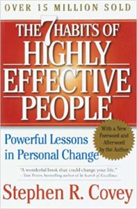 The 7 Habits of Highly Successful People by Stephen R. Covey