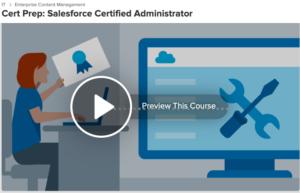 Cert Prep: Salesforce Certified Administration
