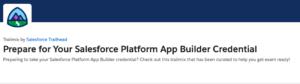 Prepare for Your Salesforce Platform App Builder Credential