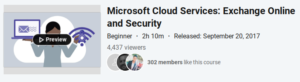 Microsoft Cloud Services: Exchange Online and Security by LinkedIn Learning