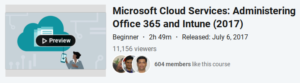 Microsoft Cloud Services: Administering Office 365 and Intune (2017)