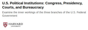 U.S Political Institutions: Congress, Presidency, Courts, and Bureaucracy