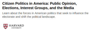 Citizen Politics in America: Public Opinion, Elections, Interest Groups and the Media