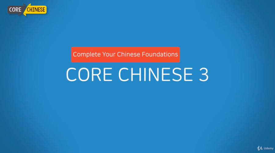 Core Chinese 3: Complete Your Chinese Foundations
