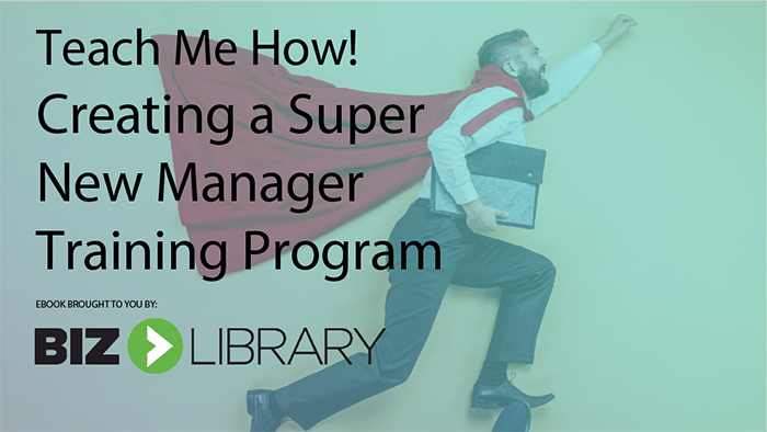 How to Create a New Manager Training Program