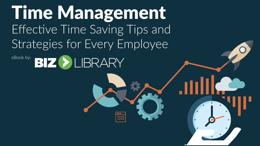 Time Management: Effective Time-Saving Tips and Strategies for Every Employee