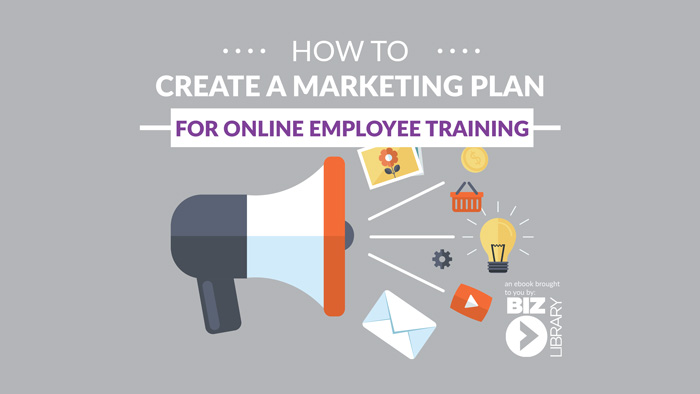 Marketing Plan for Online Employee Training eBook