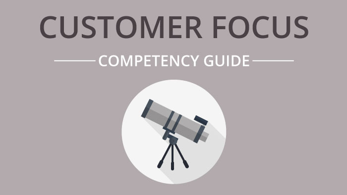Customer Focus competency guide