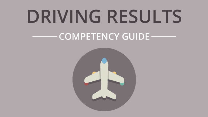 Driving Results competency guide