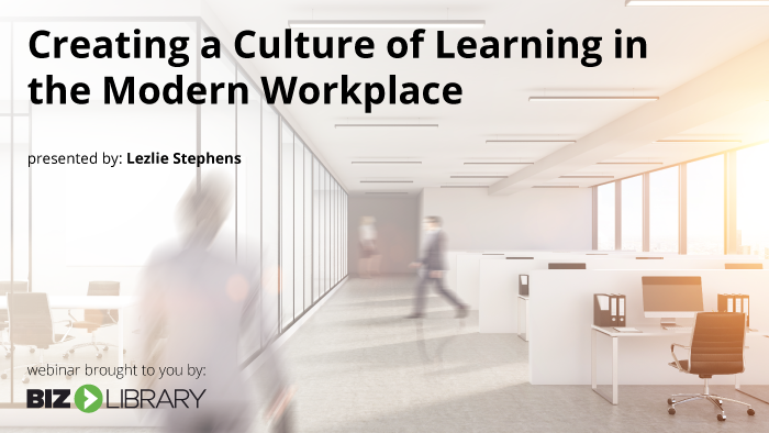Webinar: Create a Culture of Learning in the Modern Workplace