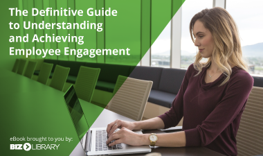 The Definitive Guide to Understanding and Achieving Employee Engagement