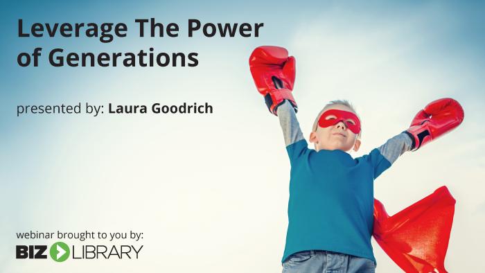 leverage he power of generations webinar