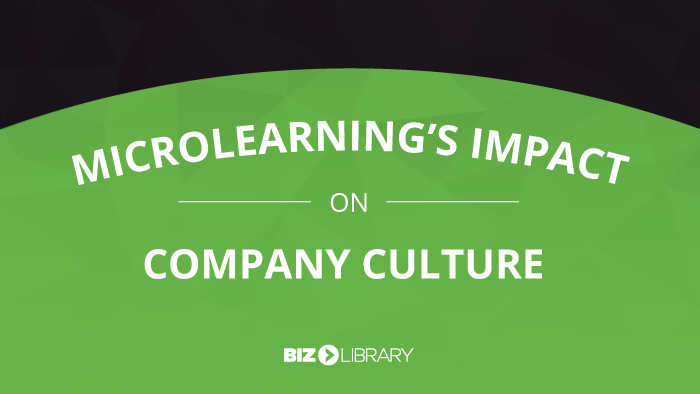 Microlearning's Impact on Company Culture