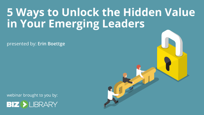 Webinar: How to Unlock The Hidden Value In Your Emerging Leaders