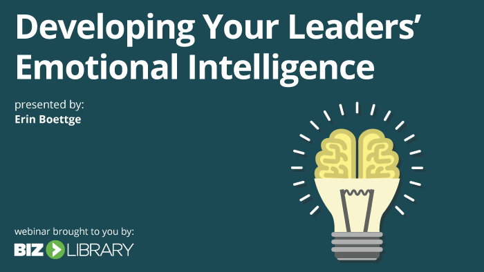 Webinar: Developing Your Leaders' Emotional Intelligence