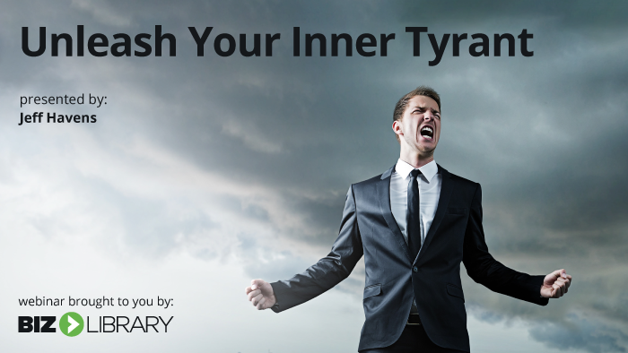 Unleash Your Inner Tyrant