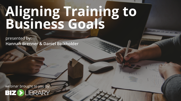 Webinar: Aligning Training to Business Goals