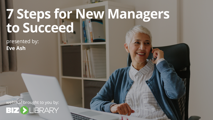 Webinar: 7 Steps for New Managers to Succeed