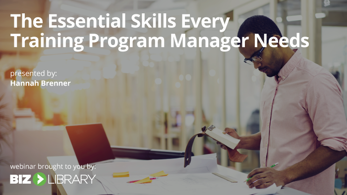 The Essential Skills Every Training Program Manager Needs