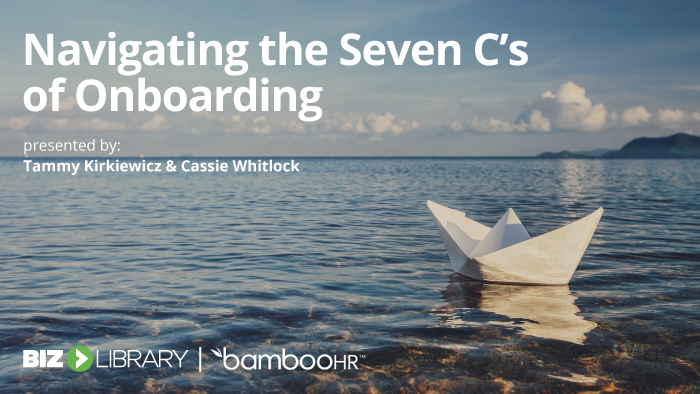Navigating the Seven C's of Onboarding