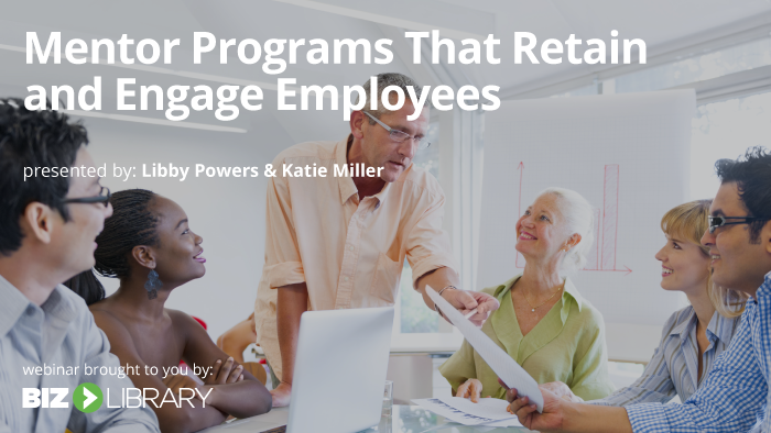 Mentor Programs That Retain and Engage Employees