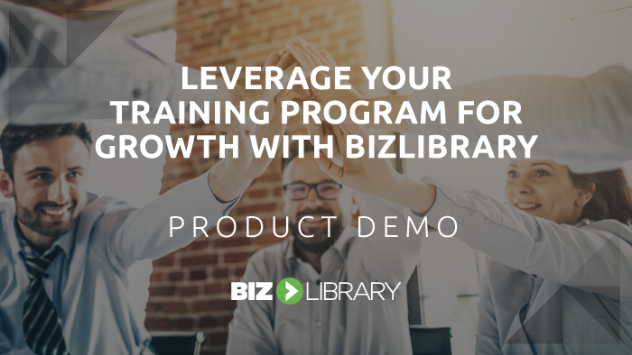 Leverage Your Training Program for Growth with BizLibrary