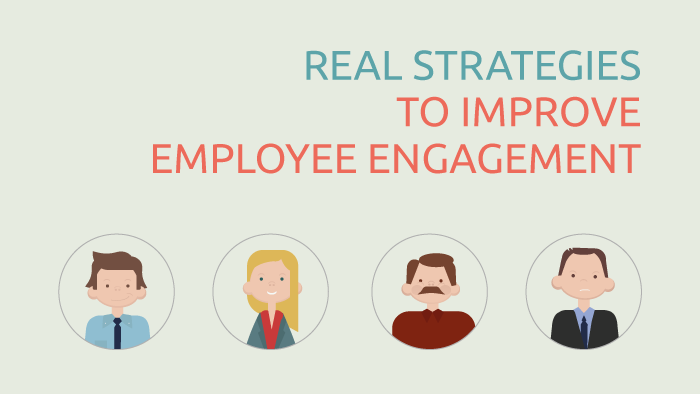 Strategies to Improve Employee Engagement