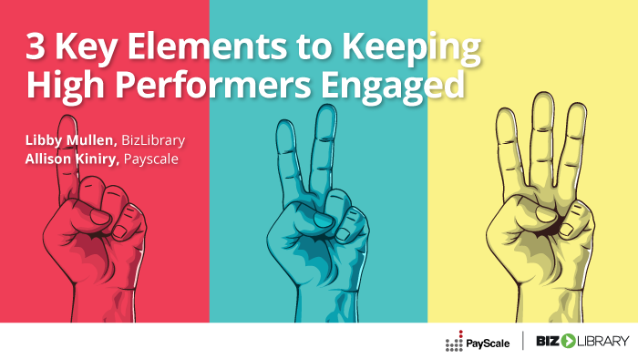 3 Key Elements to Keeping High Performers Engaged