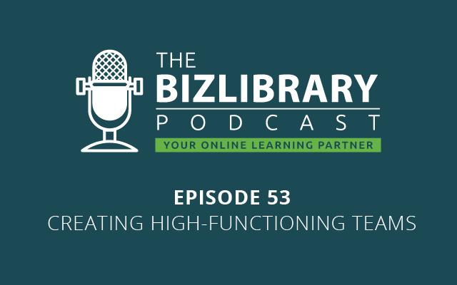 Creating High-Functioning Teams